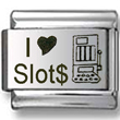 I Love Slots Laser Italian Charm  Click to enlarge
